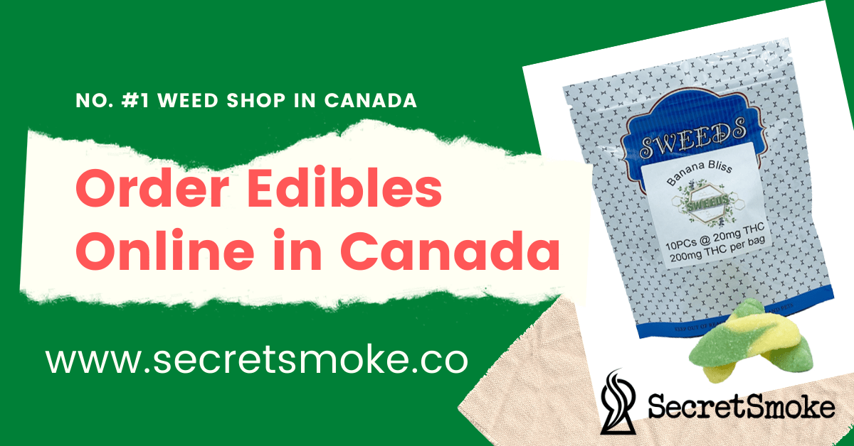 Order Edibles Online in Canada