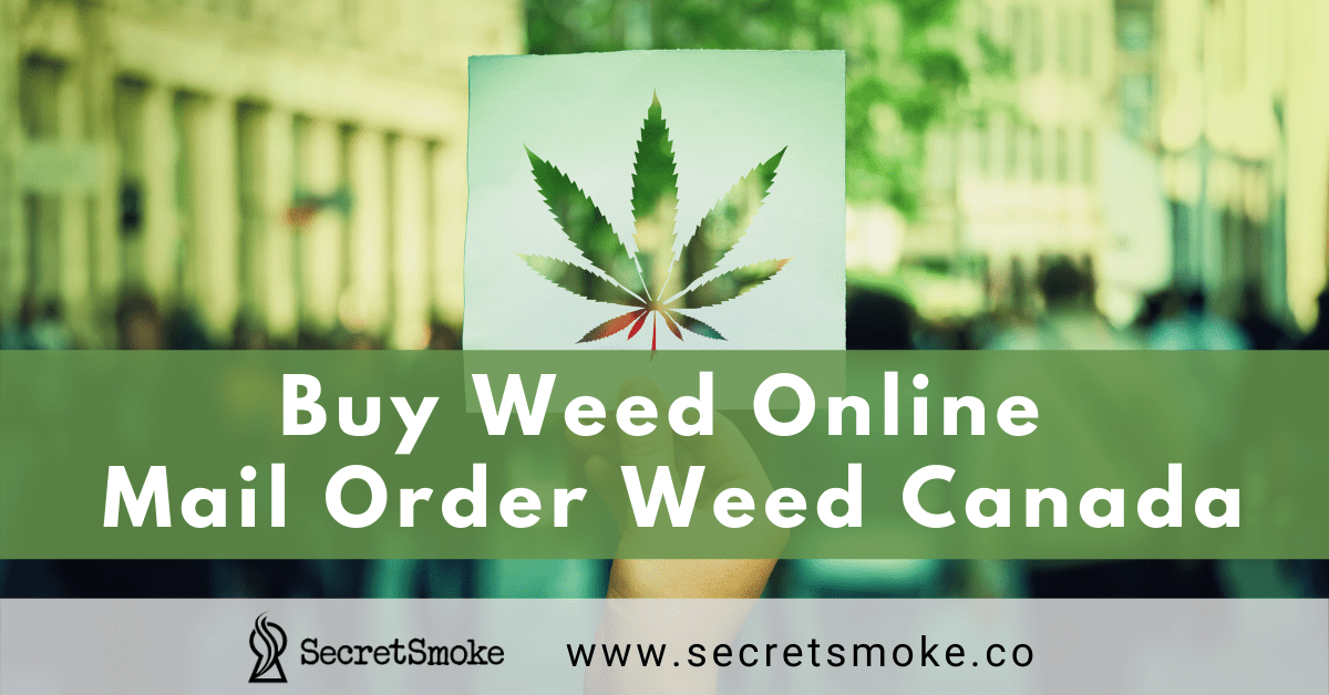 Mail Order Weed